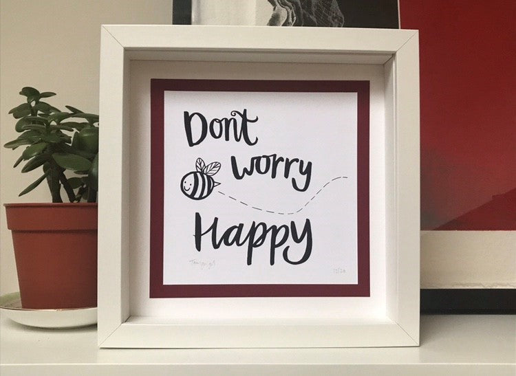Don't Worry Be Happy Print