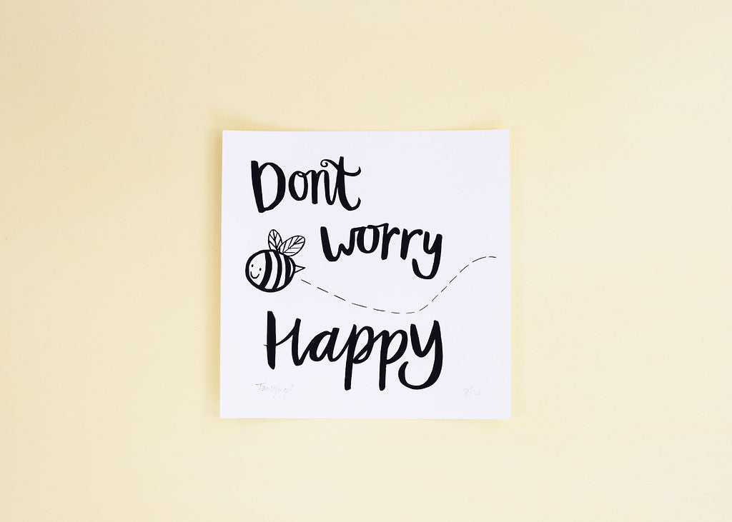 Don't Worry, Be Happy Signed Print