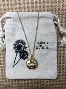 "Wish Necklace ""Be Brave"""