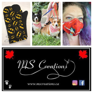 Oven mitts, Pet accessories, face masks and so much more! Questions? sales@mscreations.ca
