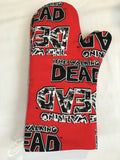 Oven mitts, Walking Dead! A pair of Fully Functional long Oven Gloves!