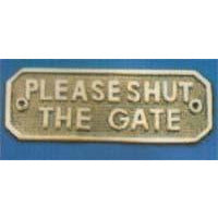 PLEASE SHUT THE GATE Sign 165x55mm  P.B./C.P.