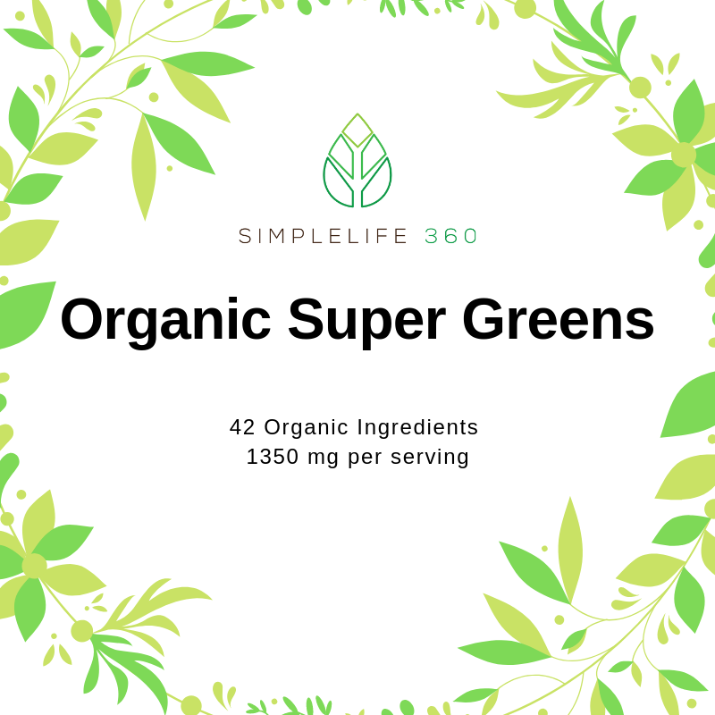 ORGANIC SUPER GREENS - 1350 MG PER SERVING - 120 SERVINGS PER CONTAINER - SimpleLife360