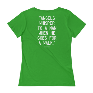 Quote #30a - WalkingGal - Ladies' Scoopneck Quote Shirt
