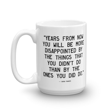 Load image into Gallery viewer, Quote #39 - The Quoted Mug