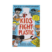 Kids Fight Plastic - Martin Dorey front page