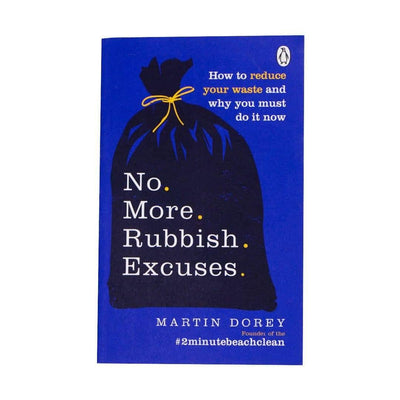 No More Rubbish Excuses - Martin Dorey front cover