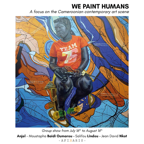 We paint humans an exhibition about the Cameroonian art scene by Afikaris