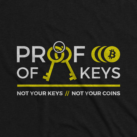 Proof Of Keys - Bitcoin Apparel