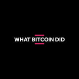 What Bitcoin Did - Mug