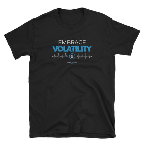Embrace Volatility - Short-Sleeve Unisex T-Shirt