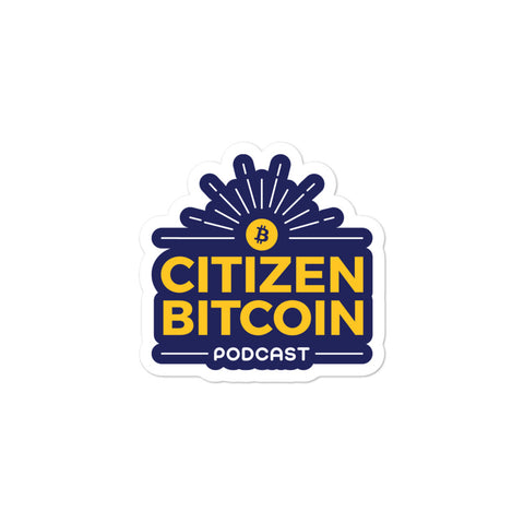 Citizen Bitcoin Podcast - Stickers