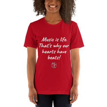 "Load image into Gallery viewer, ""Music is life"" Short-Sleeve Unisex T-Shirt"