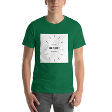 Load image into Gallery viewer, Be You! Short-Sleeve Unisex T-Shirt