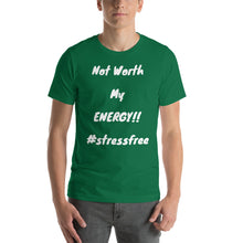 "Load image into Gallery viewer, ""Not Worth My Energy"" Unisex T-Shirt"