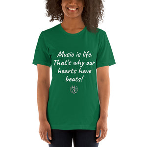 """Music is life"" Short-Sleeve Unisex T-Shirt"