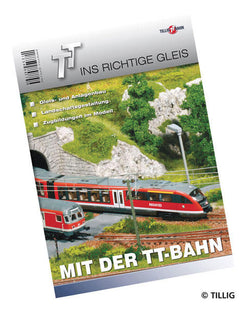 Tillig 9571 Tutorial book Into the right track with the TT Railway