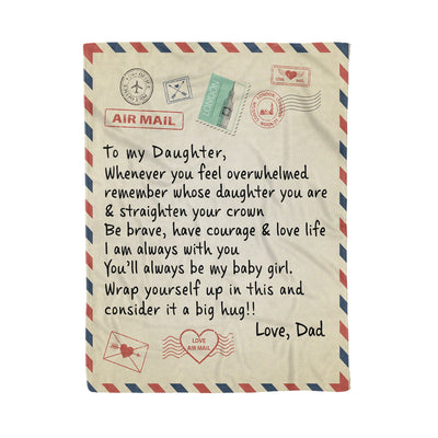 Air Mail Dad To My Daughter Remember Whose Daughter You Are - Premium Fleecee Blanket
