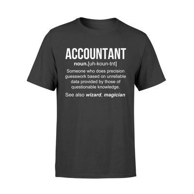 Accountant Definition Funny Noun Meaning Job Title Wizard Magician Christmas Gift - Standard T-shirt - S / Black