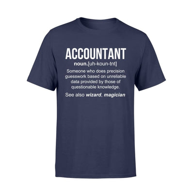 Accountant Definition Funny Noun Meaning Job Title Wizard Magician Christmas Gift - Standard T-shirt - S / Navy