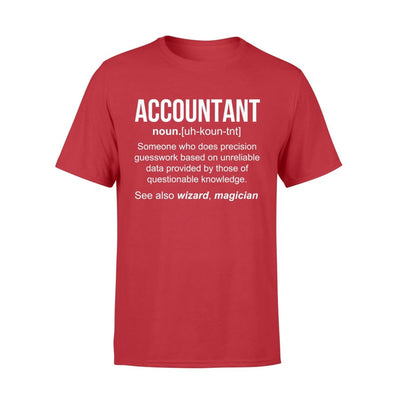 Accountant Definition Funny Noun Meaning Job Title Wizard Magician Christmas Gift - Standard T-shirt - S / Red