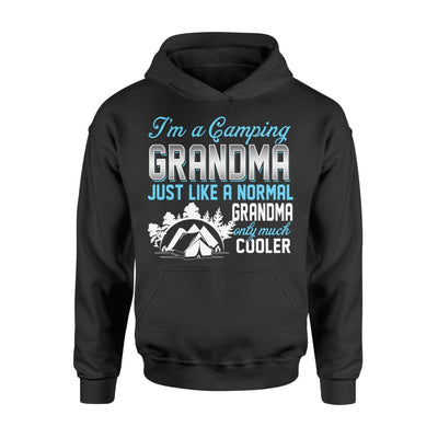 Camping Grandma Just Like A Normal Only Much Cooler Gift For Mother Mama - Standard Hoodie - M / Black