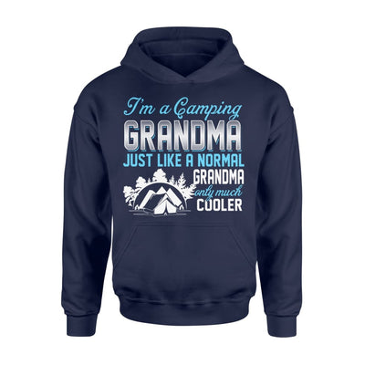 Camping Grandma Just Like A Normal Only Much Cooler Gift For Mother Mama - Standard Hoodie - M / Navy