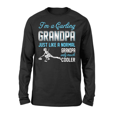 Curling Grandpa Just Like A Normal Only Much Cooler Gift For Father Papa - Standard Long Sleeve - S / Black