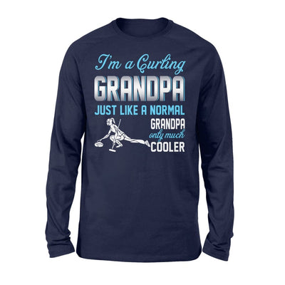 Curling Grandpa Just Like A Normal Only Much Cooler Gift For Father Papa - Standard Long Sleeve - S / Navy