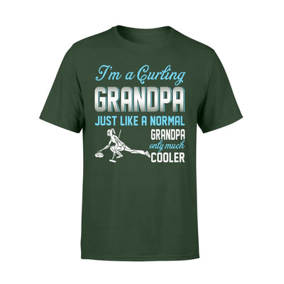 Curling Grandpa Just Like A Normal Only Much Cooler Gift For Father Papa - Standard T-shirt - S / Forest