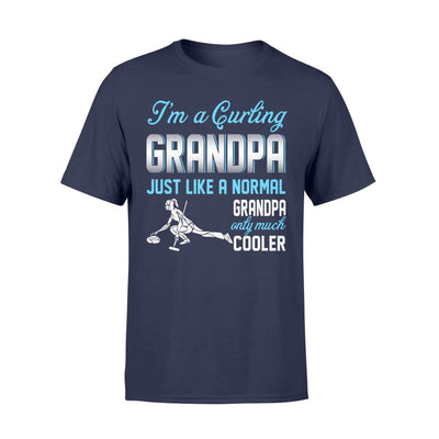 Curling Grandpa Just Like A Normal Only Much Cooler Gift For Father Papa - Standard T-shirt - S / Navy