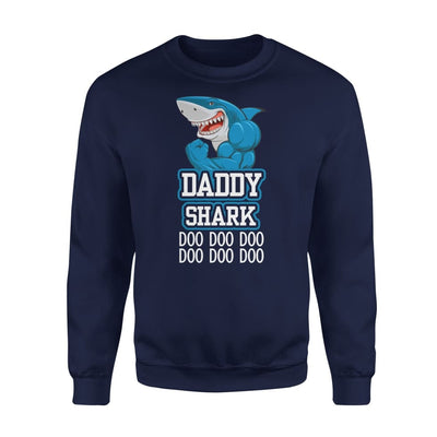 Dad Father Daddy Shark Doo Gift for on Fathers Day 2020 - Standard Fleece Sweatshirt - S / Navy