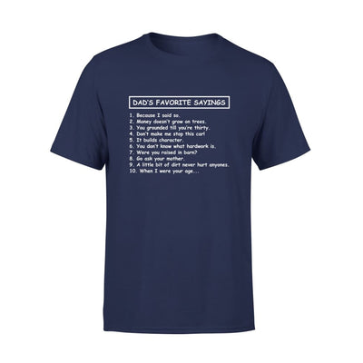 Dads Favorite Sayings 10 things 1 because i said so - Standard Tee - S / Navy