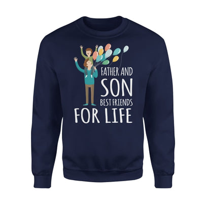 Father And Son Best Friends For Life Dad Matching Quote - Standard Fleece Sweatshirt - S / Navy