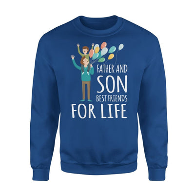 Father And Son Best Friends For Life Dad Matching Quote - Standard Fleece Sweatshirt - S / Royal