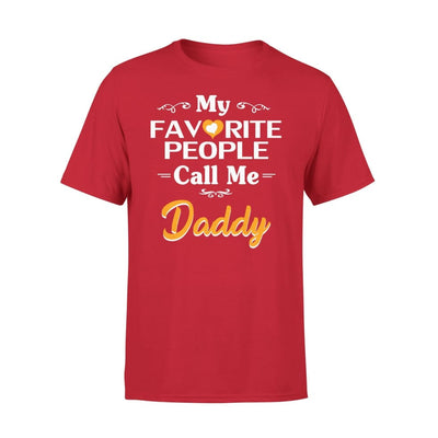Father Gift My Favorite People Call me Daddy Mens for Fathers day 2020 - Premium Tee - XS / Red