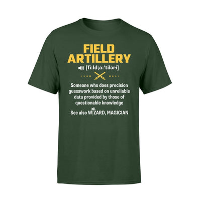 Field Artillery Definition Meaning Job Title Noun See Also Wizard - Standard T-shirt - S / Forest