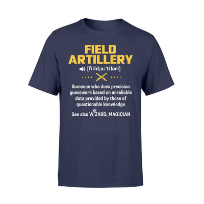 Field Artillery Definition Meaning Job Title Noun See Also Wizard - Standard T-shirt - S / Navy