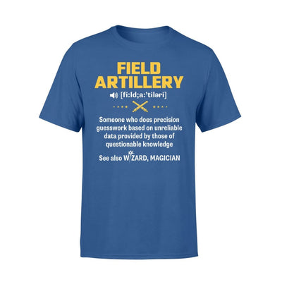 Field Artillery Definition Meaning Job Title Noun See Also Wizard - Standard T-shirt - S / Royal
