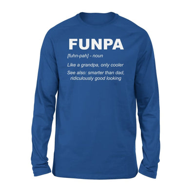 Funpa Funny Definition Noun Grandpa Gift Fathers Day - Standard Long Sleeve - S / Royal