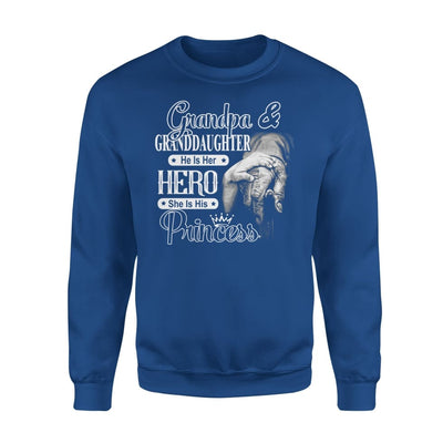 Grandpa and Granddaughter He is Her Hero She His Princess - Standard Fleece Sweatshirt - S / Royal