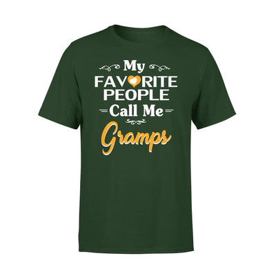 Grandpa Gift My Favorite People Call me Gramps Mens for Fathers day 2020 - Premium Tee - XS / Forest