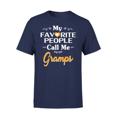 Grandpa Gift My Favorite People Call me Gramps Mens for Fathers day 2020 - Premium Tee - XS / Navy
