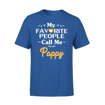 Grandpa Gift My Favorite People Call me Pappy Mens for Fathers day 2020 - Standard Tee - S / Royal