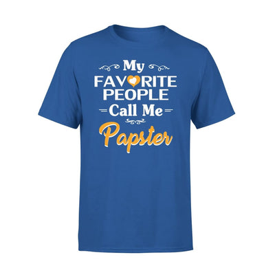 Grandpa Gift My Favorite People Call me Papster Mens for Fathers day 2020 - Premium Tee - XS / Royal