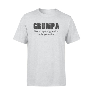 Grumpa Like regular Grandpa only grumpier - Fathers Day Gift - Funny Saying - Standard Tee - S / Grey