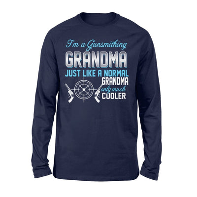 Gunsmithing Grandma Just Like A Normal Only Much Cooler Gift For Mother Mama - Standard Long Sleeve - S / Navy