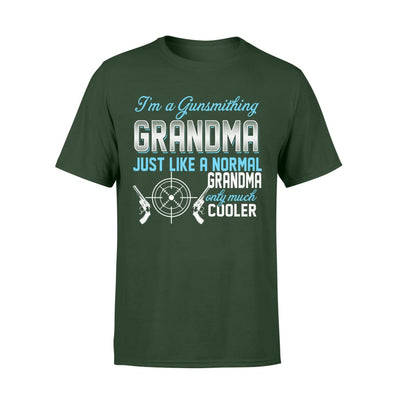 Gunsmithing Grandma Just Like A Normal Only Much Cooler Gift For Mother Mama - Standard T-shirt - S / Forest