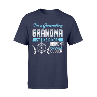 Gunsmithing Grandma Just Like A Normal Only Much Cooler Gift For Mother Mama - Standard T-shirt - S / Navy