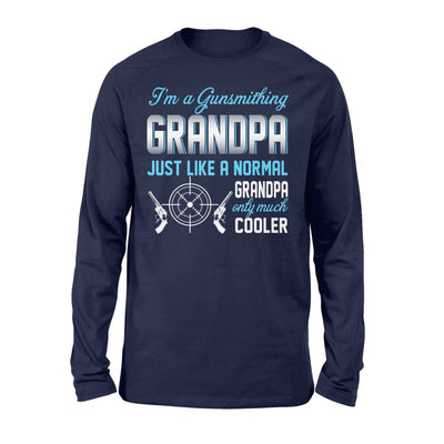 Gunsmithing Grandpa Just Like A Normal Only Much Cooler Gift For Father Papa - Standard Long Sleeve - S / Navy